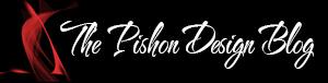 The Pishon Design Blog